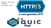 HTTP/3 is next generation HTTP