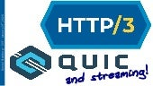 HTTP/3, QUIC and streaming