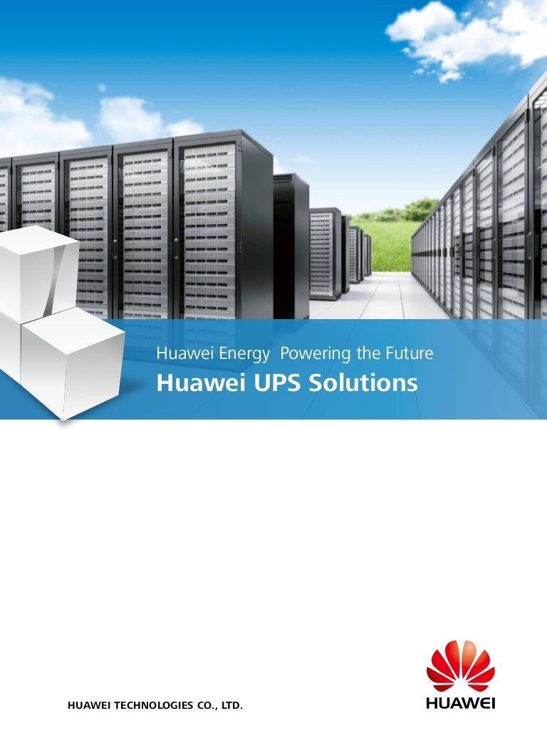 Huawei ups product and solution 02 (20140318)