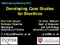 Developing Case Studies for Bioethics