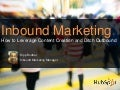 Inbound Marketing: How to Leverage Content Creation