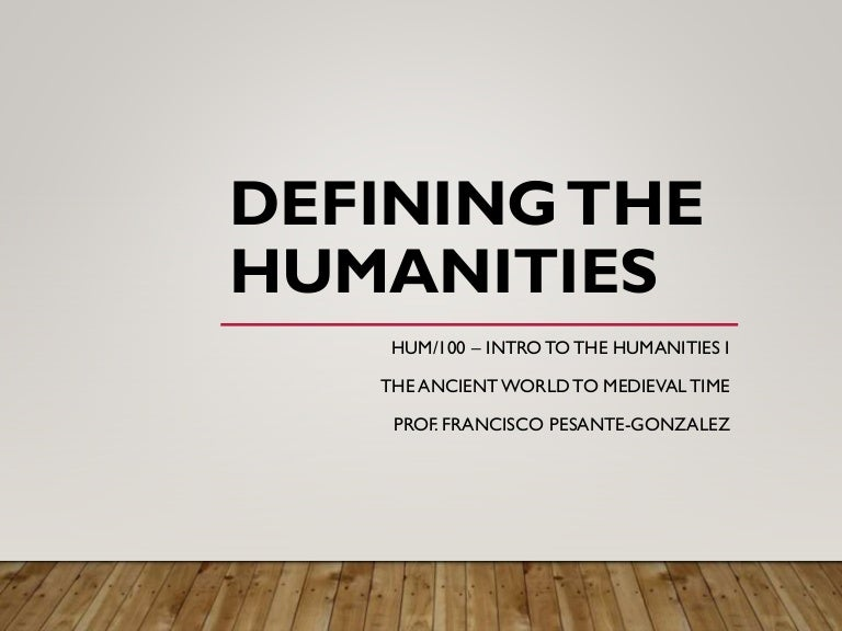 Hum 100 Defining Th Humanities