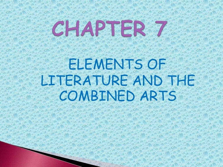 Elements Of Literature And The Combined Arts Chapter 7
