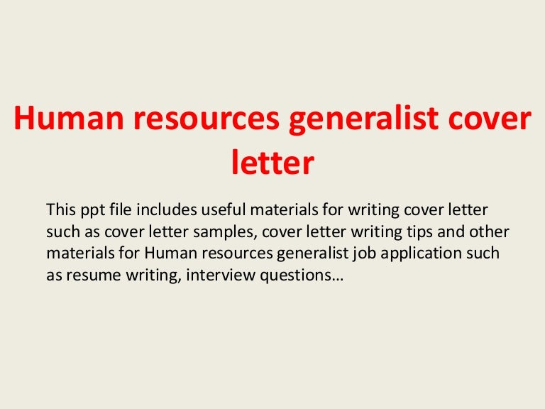 humanresourcesgeneralistcoverletter-140305232853-phpapp01-thumbnail-4.jpg?cb=1394062193
