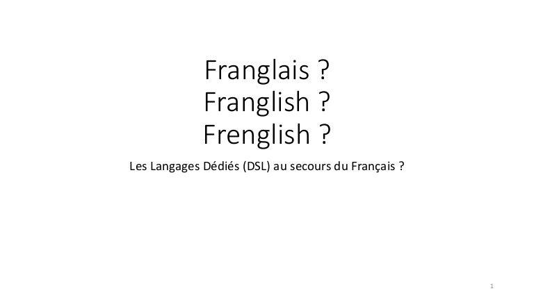 Les Langages Dédiés au secours du Français ?