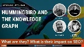 Hummingbird and The Knowledge Graph