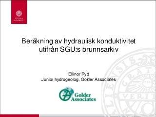 Hur beräknar man k från SGUs brunnsarkiv - Ellinor Ryd