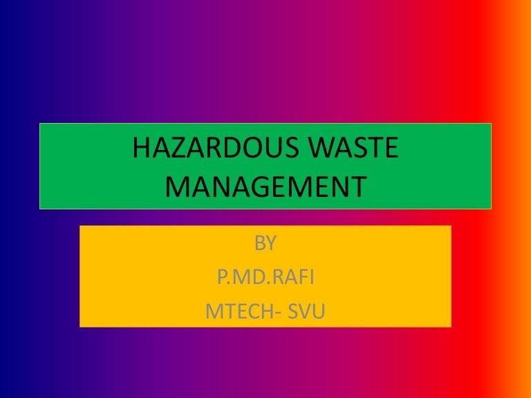 HAZARDOUS WASTE MANAGEMENT---PPT