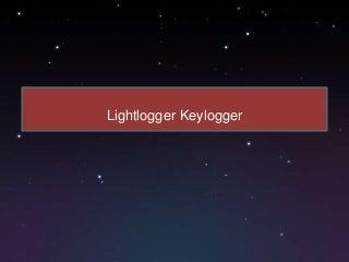 Hwsuite-Lightlogger Keylogger