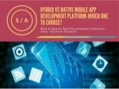 Hybrid vs native mobile app development platform which one to choose