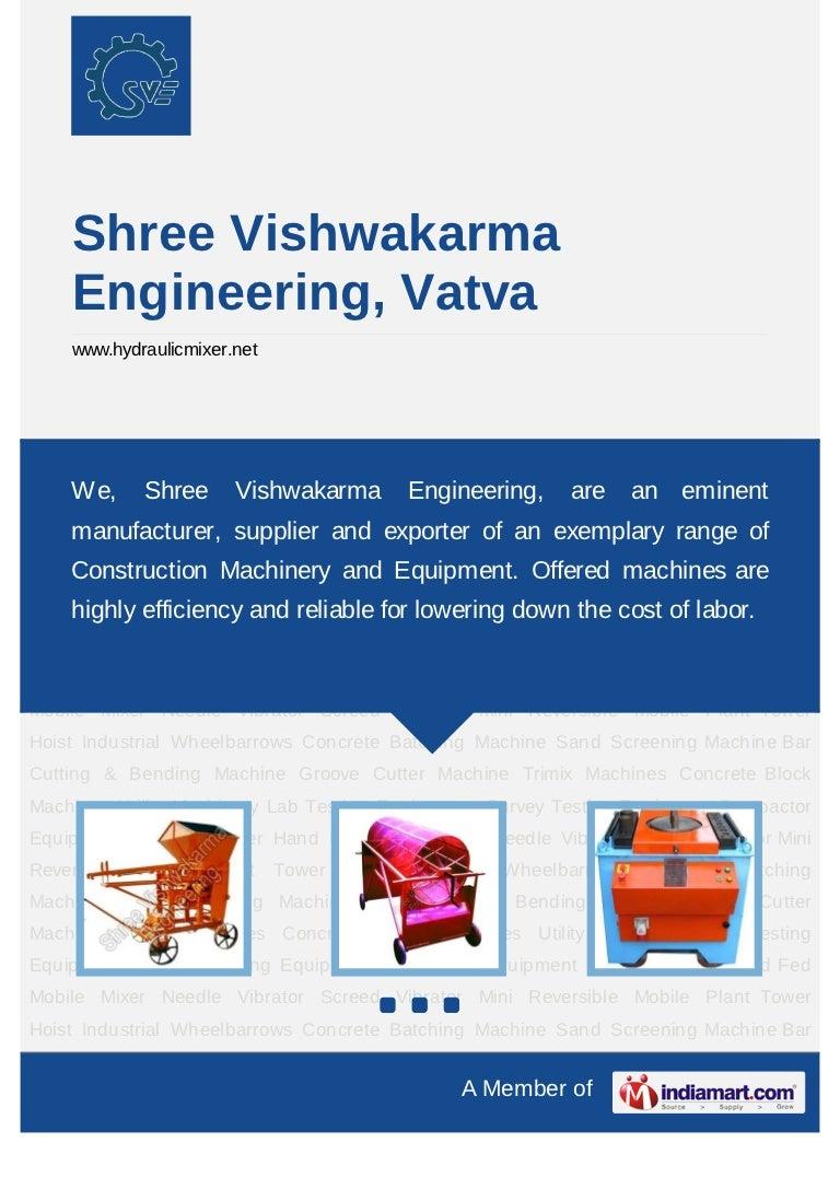 Shree Vishwakarma Engineering, Vatva, Construction Machines