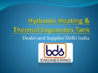 Hydronic heating & Thermal expansion tank Supplier and Manufacturer India