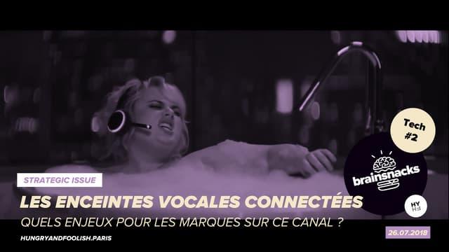 Brainsnacks Tech #2 - Les enceintes vocales connectées