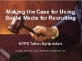 Making the Case for Using Social Media in Recruiting