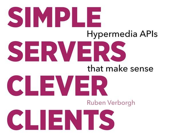 Hypermedia APIs that make sense