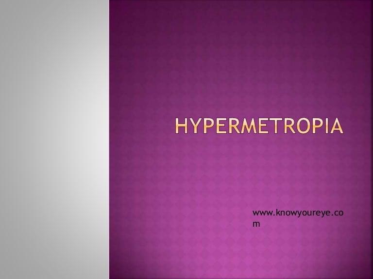 grad ridicat de hipermetrie, istoric medical