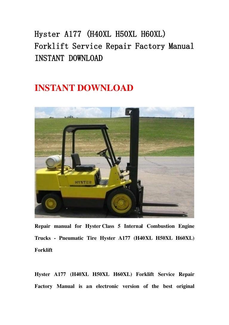 Hyster A177  H40 Xl H50xl H60xl  Forklift Service Repair