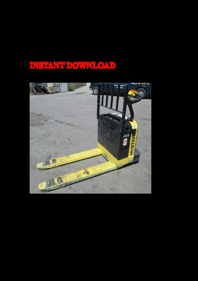 Hyster B218  W40 Z  Forklift Service Repair Factory Manual