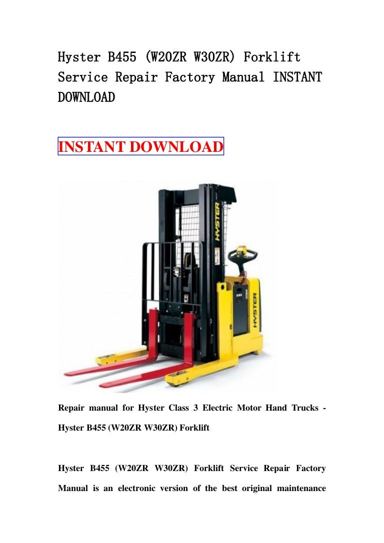 Hyster B455 W20 Zr W30zr Forklift Service Repair Factory Manual Ins Wiring Diagram E60