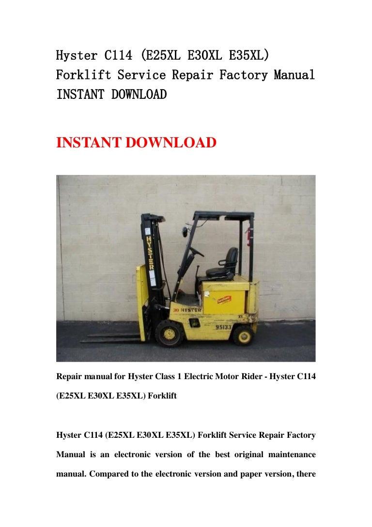 Hyster C114 E25 Xl E30xl E35xl Forklift Service Repair Factory Manu 30 Wiring Diagram