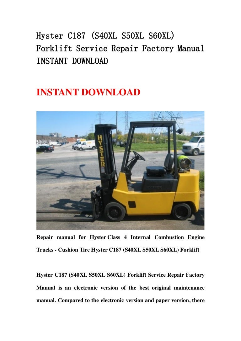 Hyster C187  S40 Xl S50xl S60xl  Forklift Service Repair
