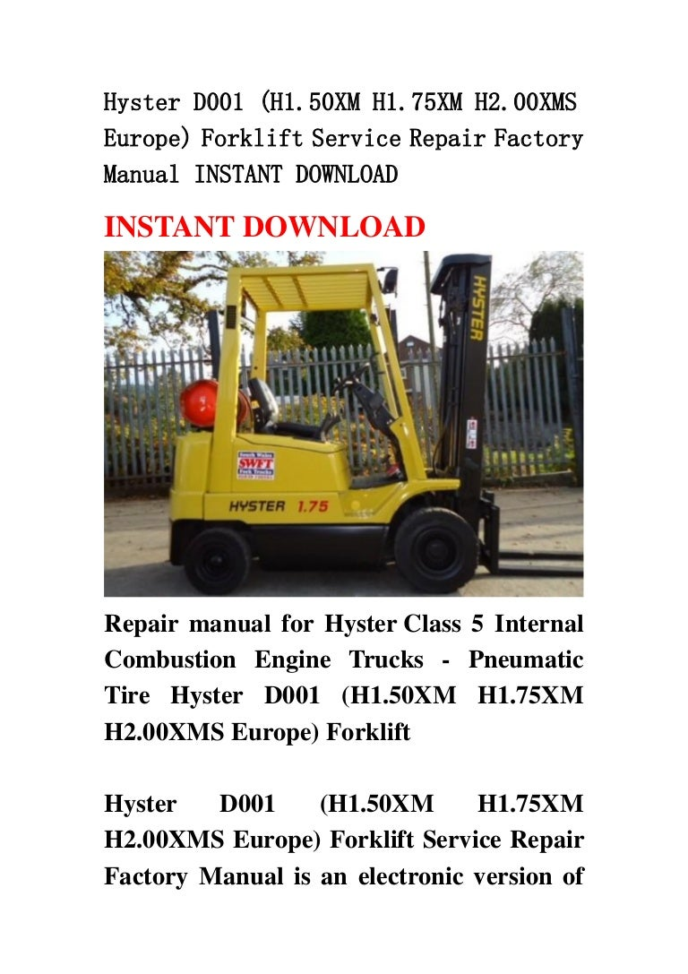 Hyster D001 H150 Xm H175xm H200xms Europe Forklift Service Repai 45 Wiring Diagram