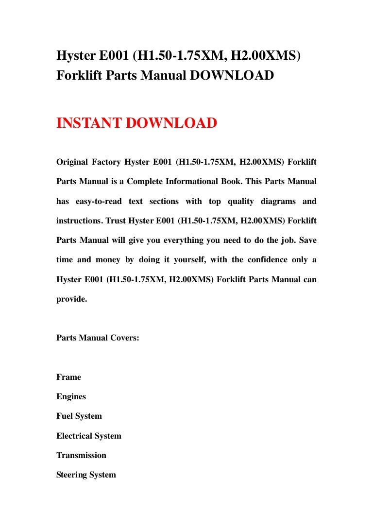 Hyster e001 (h1.50 1.75 xm, h2.00xms) forklift parts manual download