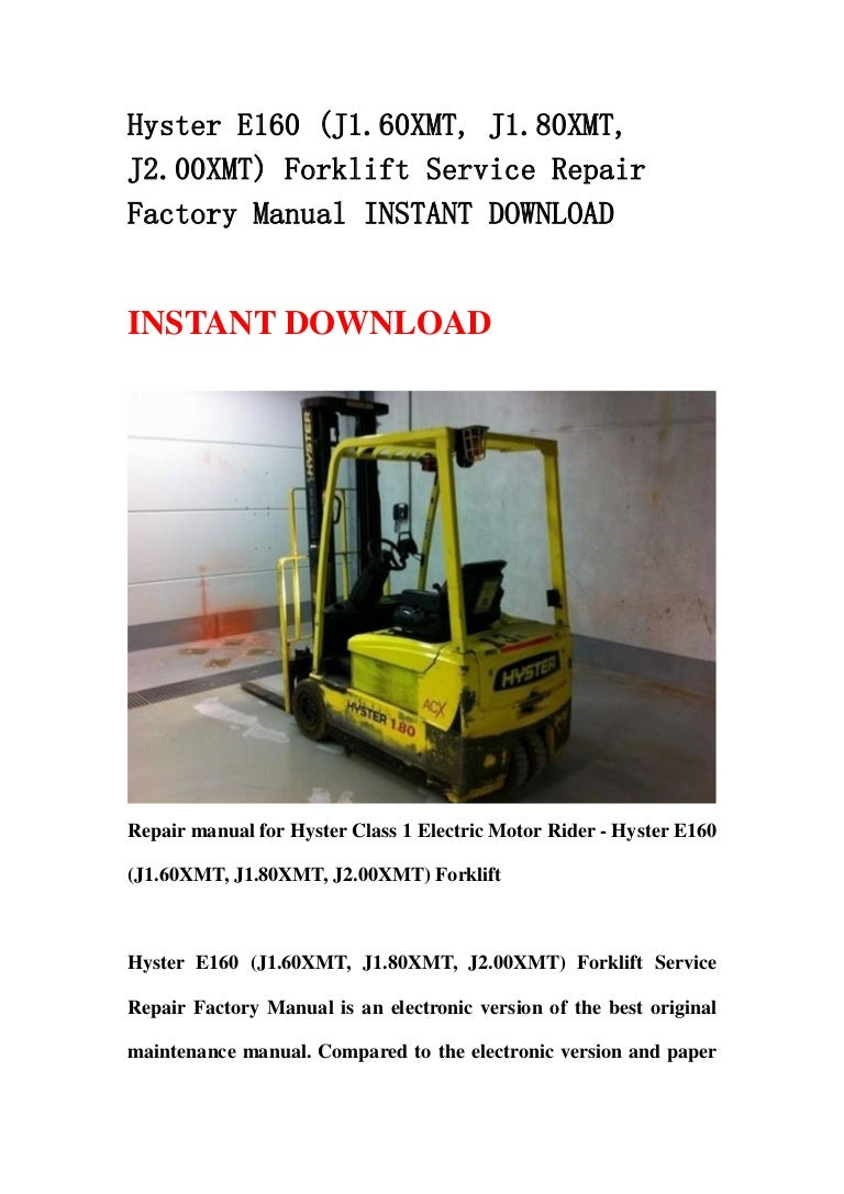 Hyster 80 Forklift Owners Manual Kalmar Wiring Diagram E160 J1 60 Xmt 80xmt J2 00xmt Service Repair F Rh Slideshare Net Fork Lift Indicator Symbols H80xm