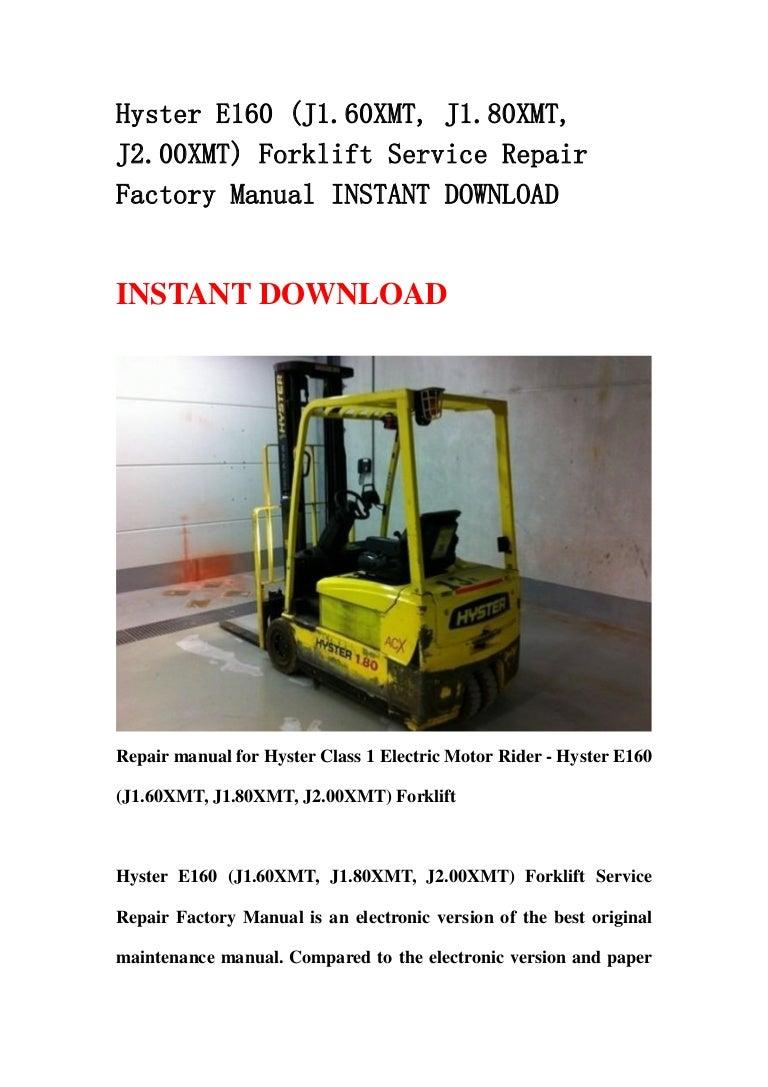 Hyster 80 Forklift Owners Manual Kalmar Wiring Diagram E160 J1 60 Xmt 80xmt J2 00xmt Service Repair F Rh Slideshare Net Fork Lift Indicator Symbols H80xm