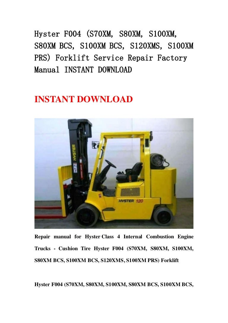 Hyster S120xms Forklift Wiring Diagram Explained Diagrams E60 Introduction To Electrical F004 S70
