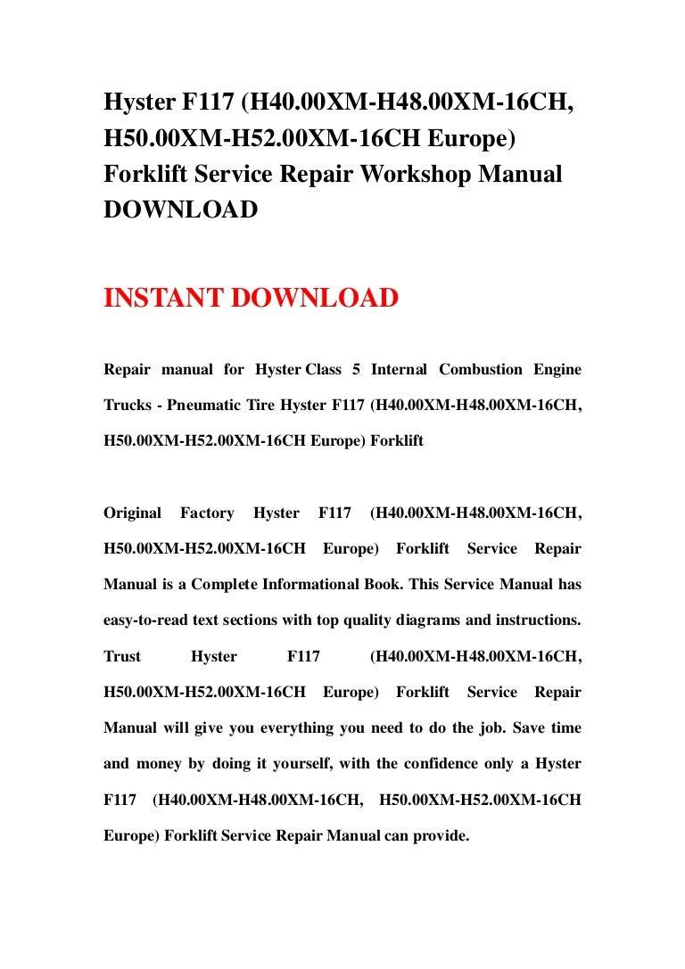 Hyster F117 H4000 Xm H4800xm 16ch H5000xm H5200xm Europe H80xl Wiring Diagram