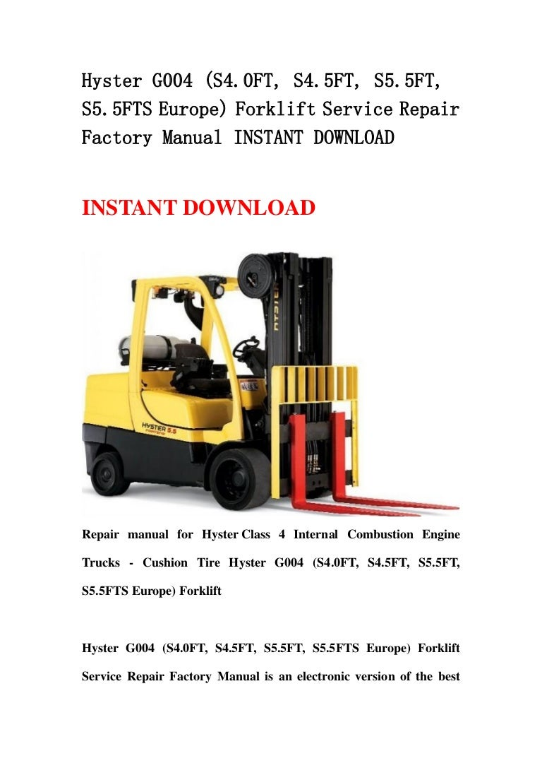 Hyster G004 S40 Ft S45ft S55ft S55fts Europe Forklift Servic H80xl Wiring Diagram