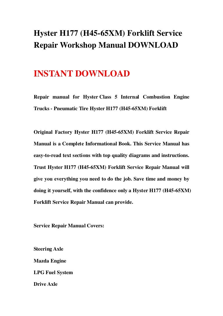 hysterh177h45 65xmforkliftservicerepairworkshopmanualdownload 130422071857 phpapp01 thumbnail 4?cb=1366615172 hyster h177 (h45 65 xm) forklift service repair workshop manual downl hyster h50xm wiring diagram at edmiracle.co