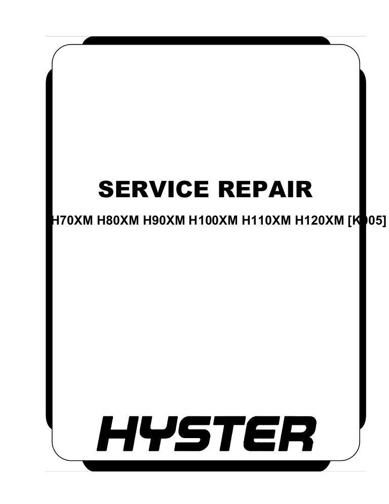 Hyster k005 (h100 xm) forklift service repair manual | Hyster H100xm Wiring Diagram |  | SlideShare