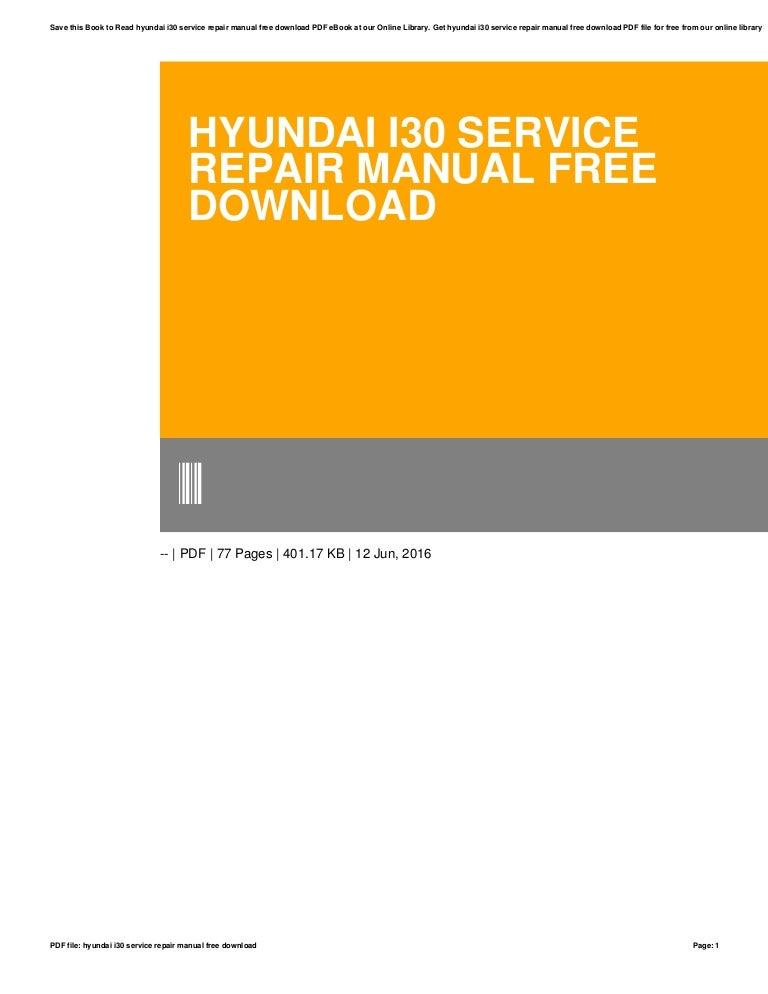 Hyundai i30 diesel service repair manual free ebook.