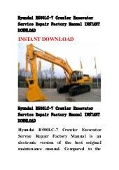 hyundai r500lc 7 crawler excavator workshop repair service manual in pdf