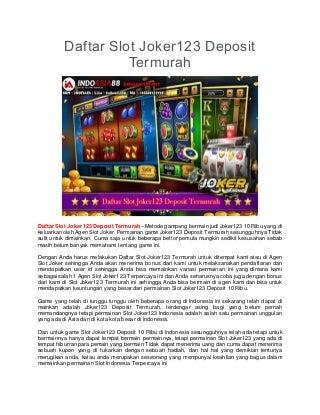 Daftar Slot Joker123 Deposit Termurah