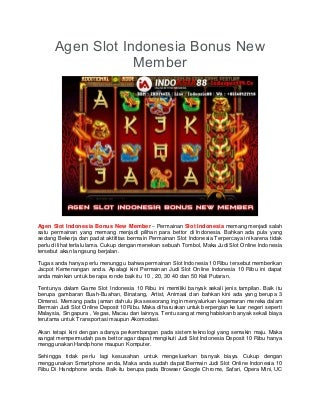 Agen Slot Indonesia Bonus New Member
