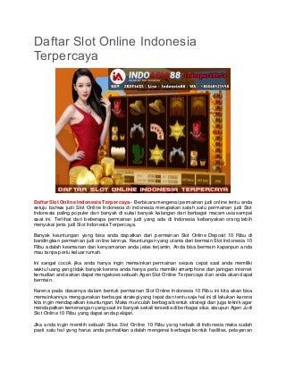 Daftar Slot Online Indonesia Terpercaya