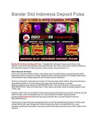 Bandar Slot Indonesia Deposit Pulsa - INDOSPORT99.CO