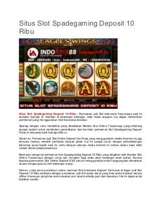 Situs Slot Spadegaming Deposit 10 Ribu - INDOSPORT99.CO