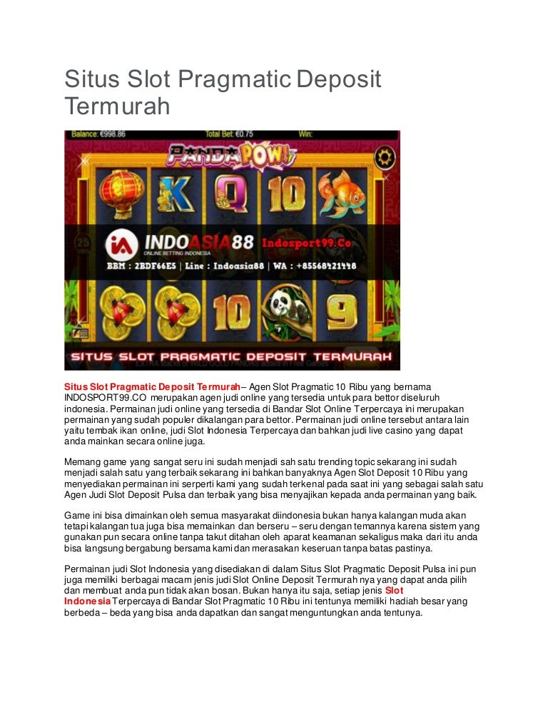 Situs Slot Pragmatic Deposit Termurah Indosport99 Co