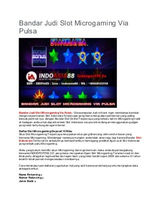 Bandar Judi Slot Microgaming Via Pulsa - INDOSPORT99.CO