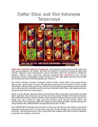 Daftar Situs Judi Slot Indonesia Terpercaya
