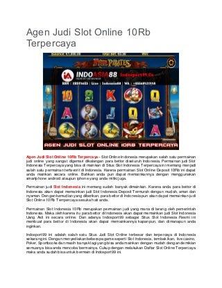 Agen Judi Slot Online 10Rb Terpercaya