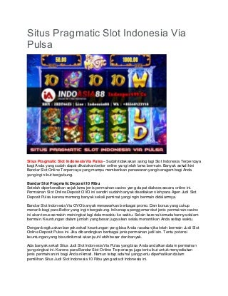 Situs Pragmatic Slot Indonesia Via Pulsa - INDOSPORT99.CO