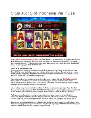 Situs Judi Slot Indonesia Via Pulsa - INDOSPORT99.CO