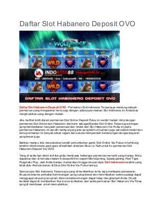Daftar Slot Habanero Deposit OVO - INDOSPORT99.CO