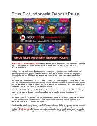 Situs Slot Indonesia Deposit Pulsa - INDOSPORT99.CO