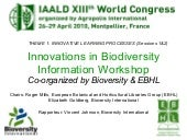 IAALD 2010 Closing Session Report: Innovations in Biodiversity Information Workshop
